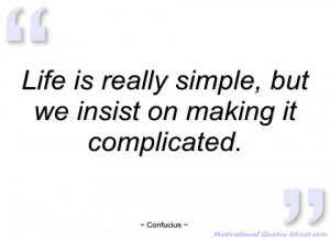 life is really simple confucius