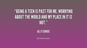 quotes about being a teen source http quoteimg com quotes about being ...