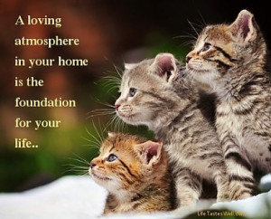 Dalai Lama Quotes A loving atmosphere in your home is the foundation ...