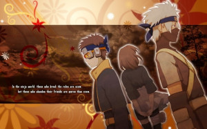 ... » Naruto Shippuuden » Wallpapers » Kakashi Gaiden Team Quote