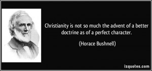 More Horace Bushnell Quotes