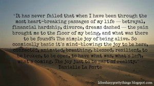 This quote from my girl Danielle LaPorte