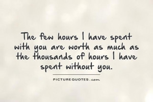 Love Spending Time with You Quotes