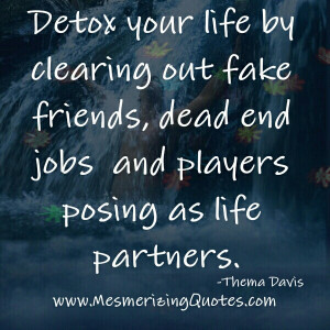 Clear out fake friends in your Life