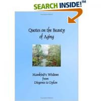 Quotes on the Beauty of Aging, available from Amazon