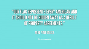 Our flag represents every American and it should not be hidden away as ...