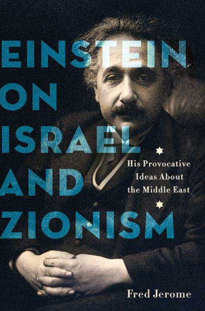 Fred Jerome Einstein on Israel and Zionism