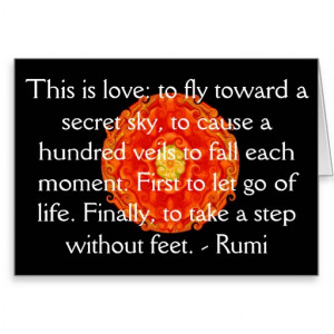 Rumi Quote - famous spiritual author, sufi mystic Greeting Card