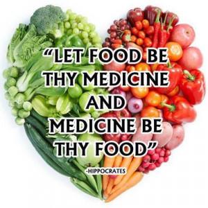 Let food be thy medicine - Hippocrates rocks.