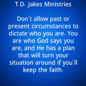 love t d jakes because he not only ministers to the heart but to the ...