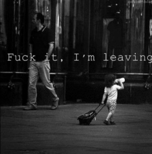 YES...I`m leaving