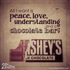 ॐ American Hippie Quotes ~ Peace Love and Chocolate More