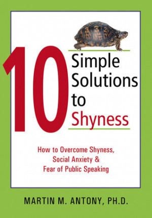 ... How to Overcome Shyness, Social Anxiety, and Fear of Public Speaking