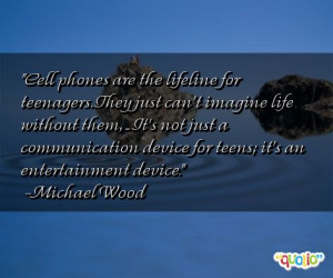 Famous Quotes About Cell Phones