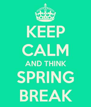 Spring break 2013!
