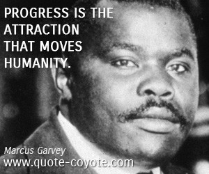 Marcus Garvey Quotes Marcus garvey quotes