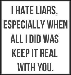 hate liars more thoughts i hate liars inspiration life stuff quotes ...