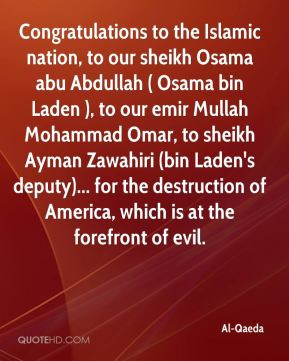 Al-Qaeda - Congratulations to the Islamic nation, to our sheikh Osama ...