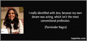 More Parminder Nagra Quotes