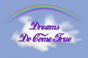dreams come true - dreams-can-come-true Photo