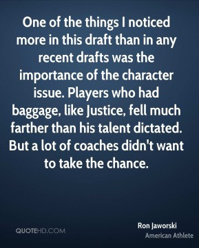 draft than in any recent drafts was the importance of the character ...