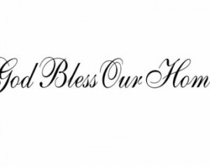 God Bless Our Home Vinyl Wall Decal Christian Wall Quote Religious ...