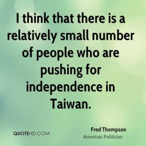 Fred Thompson - I think that there is a relatively small number of ...