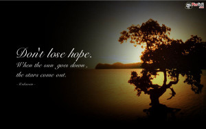 Dont Lose Hope Inspirational Quote & This Motivation Quote Encourage ...