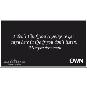 Morgan freeman quote from master class