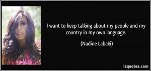 More Nadine Labaki Quotes