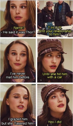 Jane Foster and Darcy Lewis Find Thor By Hitting Him With a Car