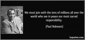 More Paul Robeson Quotes