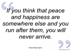 if you think that peace and happiness are