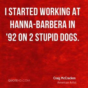 craig-mccracken-craig-mccracken-i-started-working-at-hanna-barbera-in ...