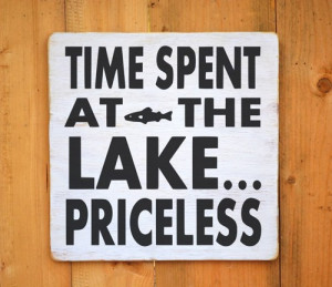 House Decor Rustic Lake Sign Time Spent At Lake Priceless Quote Wall ...