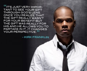 Kirk Franklin Quotes