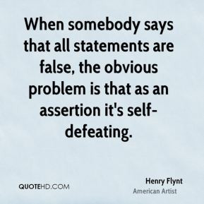 henry-flynt-henry-flynt-when-somebody-says-that-all-statements-are.jpg