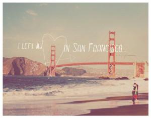 quote, love, San Francisco, Golden Gate Bridge, red heart art print ...