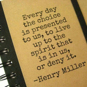 Henry Miller - choice