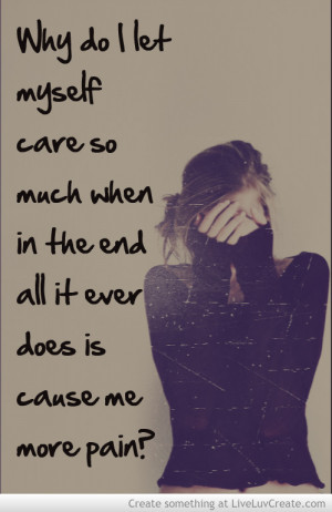 Care Too Much Quote