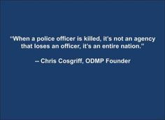 Police Quotes Fallen police officers i love