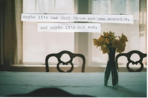 flowers, love, maybe, memories, quote, sad, text