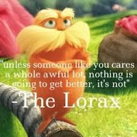 The Lorax quote. The Sparkly Hippie