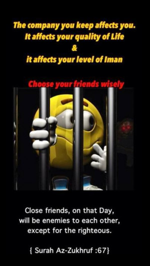 Choose friends wisely islamic verse