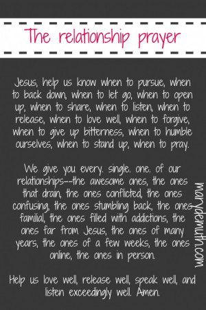 Quotes › A Prayer for your Relationships. Even the hard ones. I need ...