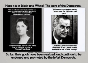 Margaret Sanger and Lyndon Johnson Racist Quotes
