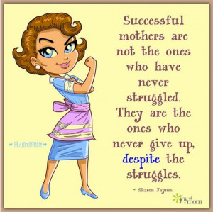 Quotes shared from Joy of Mom