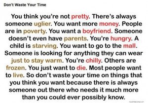 Don't waste you time