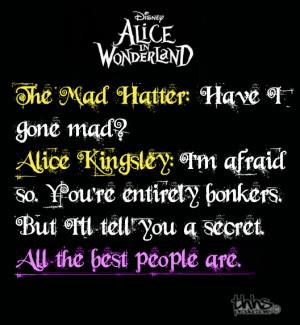Alice in Wonderland Quote by thehardheadedsavior