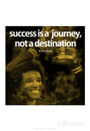arthur-ashe-success-quote-inspire-poster.jpg